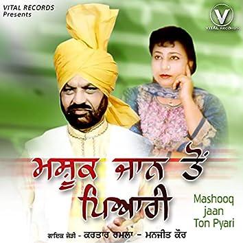 Mashooq Jaan Ton Pyari