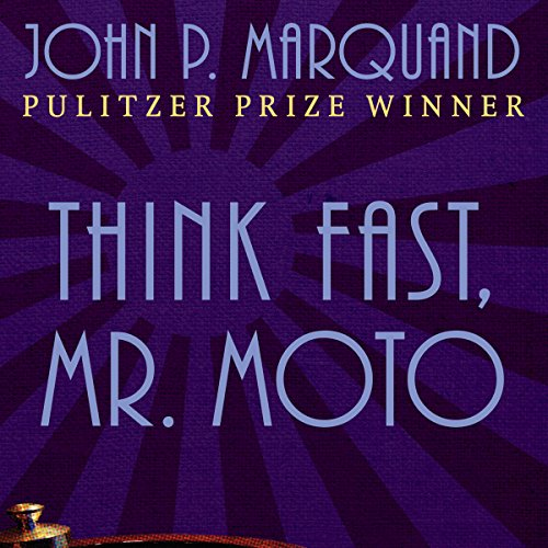 Think Fast, Mr. Moto audiobook cover art