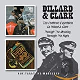 The Fantastic Expedition of Dillard & Clark / Through the Morning, Through the Night von Dillard & Clark