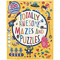 Totally Awesome Mazes and Puzzles: Over 200 Brain-bending Challenges Paperback