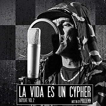La Vida Es un Cypher Batylive, Vol. 2