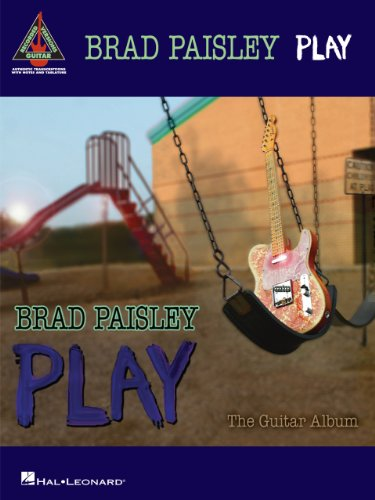 Brad Paisley - Play: The Guitar Album Songbook (Guitar Recorded Versions) (English Edition)