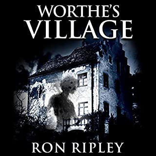 Worthe's Village: Supernatural Horror with Scary Ghosts & Haunted Houses audiobook cover art
