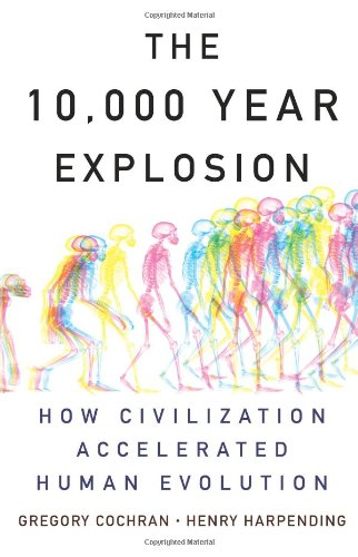The 10000 Year Explosion: How Civilization Accelerated Human Evolution