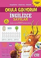 Ingilizce Sayilar - Okula Gidiyorum; Uygulama - Alistirma - Etkinlik