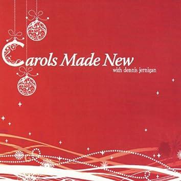 Carols Made New