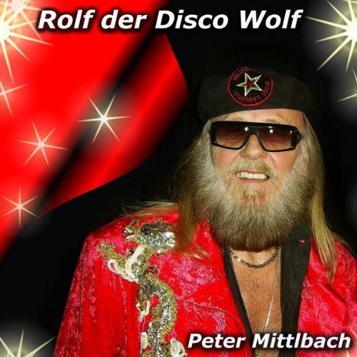 Rolf der Disco Wolf (Radio Mix)
