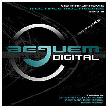 Multiple Multiverse - The Remixes