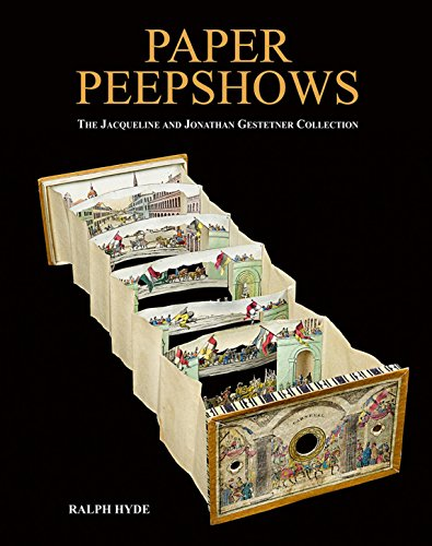 Paper Peepshows: The Jacqueline & Jonathan Gestetner Collection
