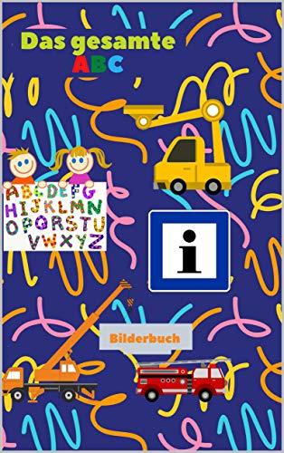 Das gesamte ABC: Bilderbuch für Kinder Fahrzeuge