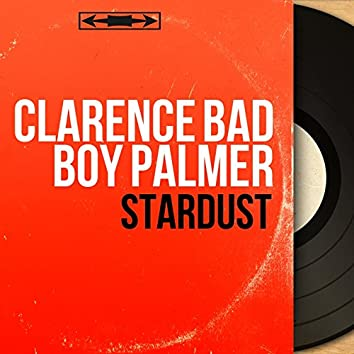Stardust (feat. The Jive Bombers) [Mono Version]