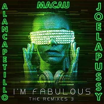 I'm  Fabulous: The Remixes 3 (Remixes)