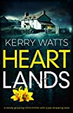 Heartlands: A totally gripping crime thriller with a jaw-dropping twist