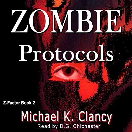 Zombie Protocols Audiobook By Michael K. Clancy cover art