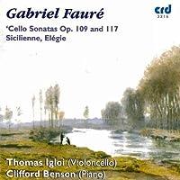 Sonatas for Cello & Piano by GABRIEL FAURE (2009-05-01)