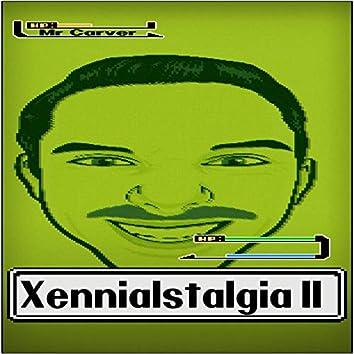 Xennialstalgia II