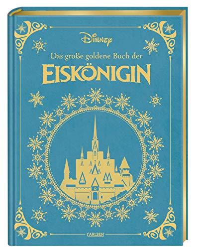 Disney: Das große goldene Buch der Eiskönigin: Vorlesebuch mit rund 150 zauberha...