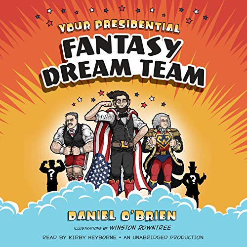 Page de couverture de Your Presidential Fantasy Dream Team