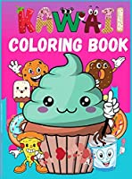 Kawaii Coloring Book: Easy Food Coloring Pages Cupcake, Donut, Chocolate & more For Adults and Kids ( Boys & Girls )