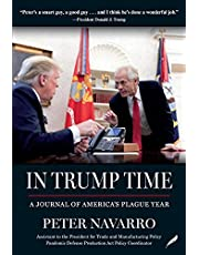 In Trump Time: A Journal of Americas Plague Year (English Edition)
