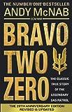 [(Bravo Two Zero - 20th Anniversary Edition)] [ By (author) Andy McNab ] [May, 2013] - Corgi Books - 23/05/2013