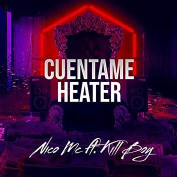 Cuentame Heater (Remix)
