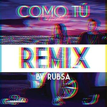 Como Tú (Rubsa Remix)