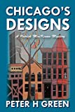 Chicago's Designs: A Patrick MacKenna Mystery (The Patrick MacKenna Series)