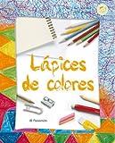 ¡Qué fácil pintar! Lápices de colores (Que facil es pintar)