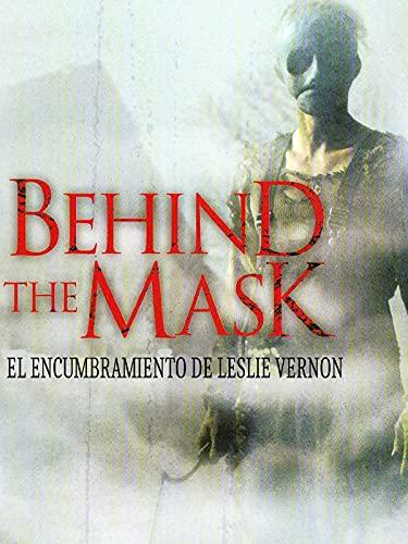 Behind the Mask - Detrás de la máscara - el encumbramiento de Leslie Vernon