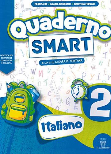 Quaderno Smart. Italiano. Per la 2ª classe della Scuola elementare