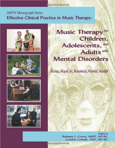 Music Therapy for Children, Adolescents, and Adults with Mental Disorders