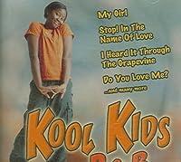 Kool Kids R&B by Kool Kids R & B