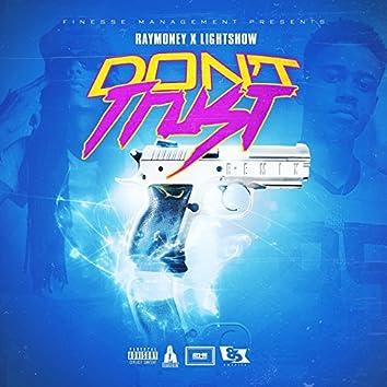 Don't Trust Remix (feat. Lightshow) - Single