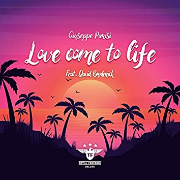 Love Come To Life