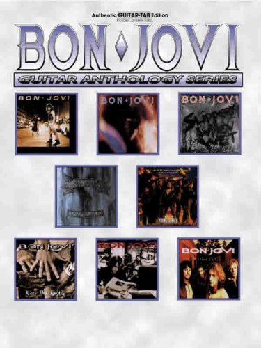 Bon Jovi -- Guitar Anthology: Authentic Guitar TAB (Guitar Anthology Series)