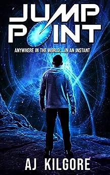 Jump Point (Jump Light Chronicles Book 1) by [AJ Kilgore]