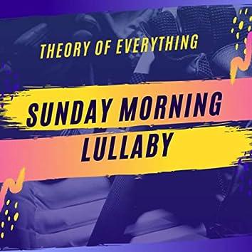 Sunday Morning Lullaby