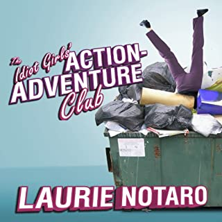 The Idiot Girls' Action-Adventure Club audiobook cover art