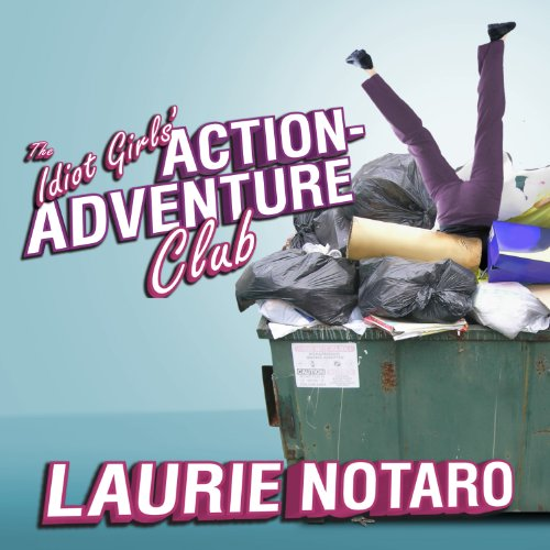 The Idiot Girls' Action-Adventure Club cover art