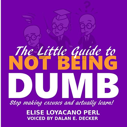 The Little Guide to Not Being Dumb audiobook cover art