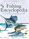Ken Schultz's Fishing Encyclopedia