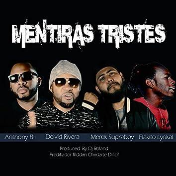 Mentiras Tristes (feat. Anthony B, Merek Supraboy & Flakito Lyrikal)