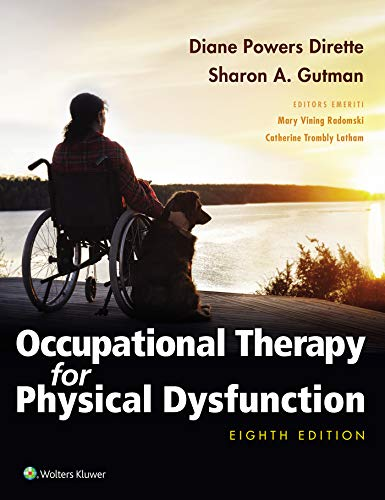 Compare Textbook Prices for Occupational Therapy for Physical Dysfunction Lippincott Connect 8 Edition ISBN 9781975110550 by Dirette, Diane