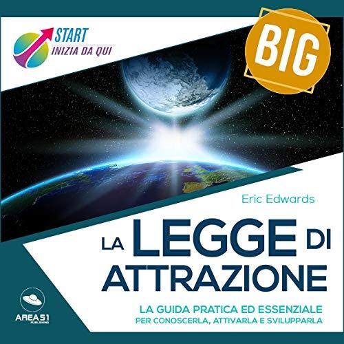 Start Big. La Legge di Attrazione audiobook cover art