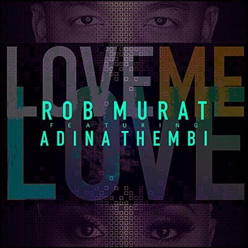 Rob Murat feat. Adina Thembi