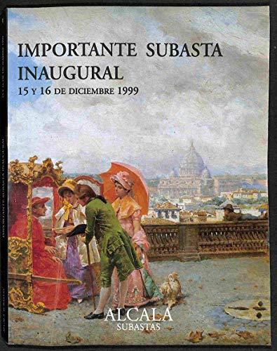 Pintura antigua y de los siglos XIX y XX, escultura, muebles, plata, porcelana y otros objetos de arte. Importante subasta inaugural, Madrid, 15 y 16 de diciembre 1999