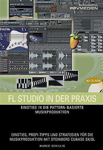 FL Studio in der Praxis/mit Sample-CD