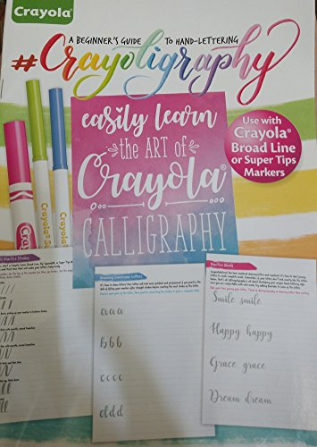 Crayola Calligraphy, a Beginner's Guide to Hand-Lettering
