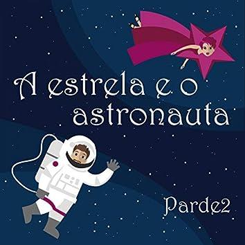 A Estrela e o Astronauta